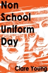 Non school uniform day Front Cover